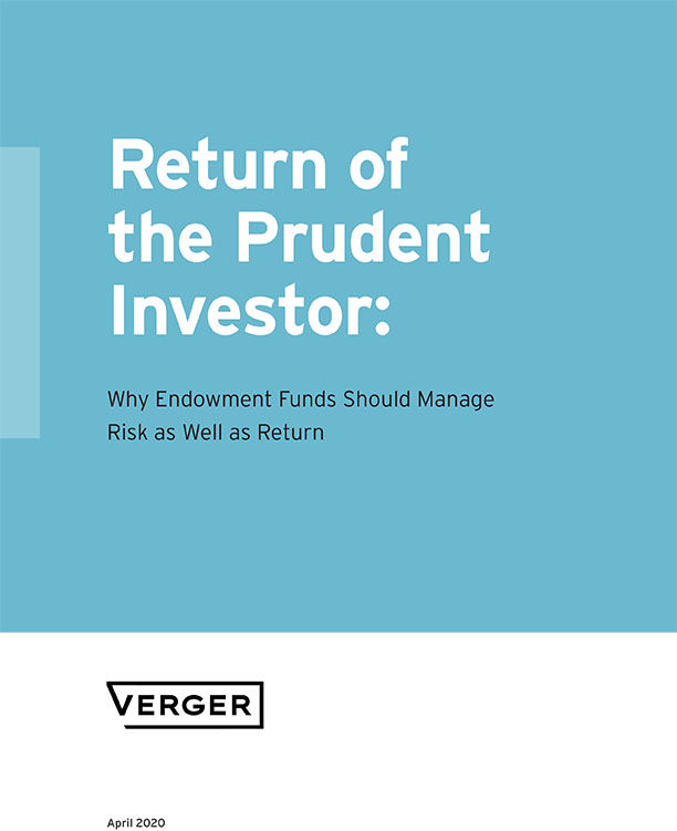 Return of the Prudent Investor: Why Endowment Funds Should Manage Risk as Well as Return
